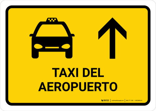 Airport Taxi With Up Arrow Yellow Spanish Landscape - Wall Sign