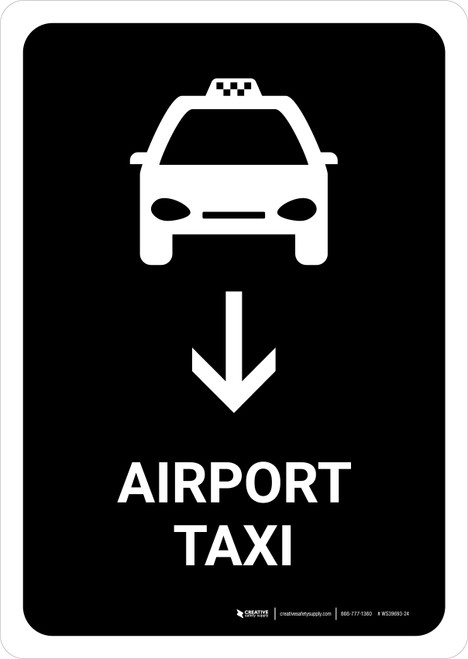 Airport Taxi With Down Arrow Black Portrait - Wall Sign
