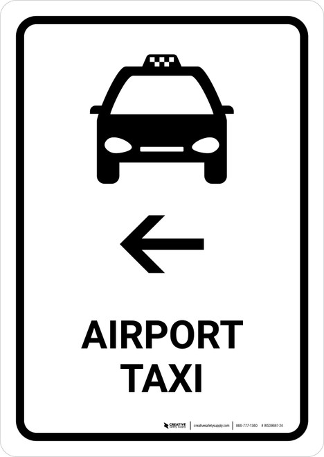 Airport Taxi With Left Arrow White Portrait - Wall Sign