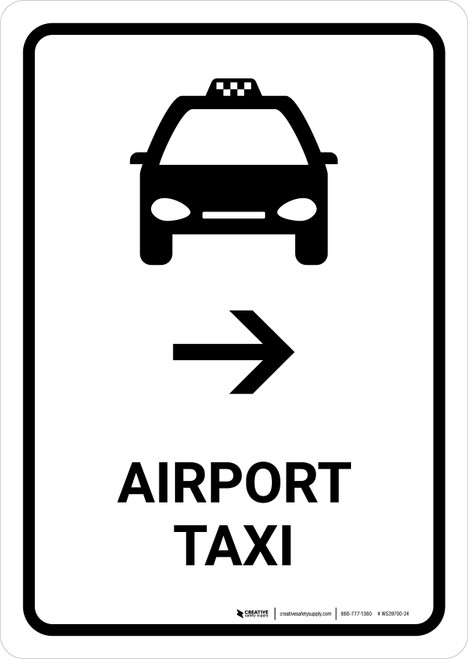 Airport Taxi With Right Arrow White Portrait - Wall Sign