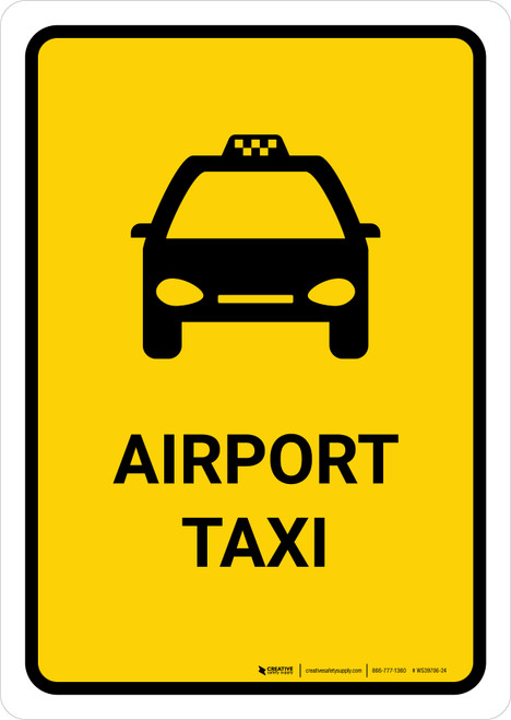 Airport Taxi Yellow Portrait - Wall Sign