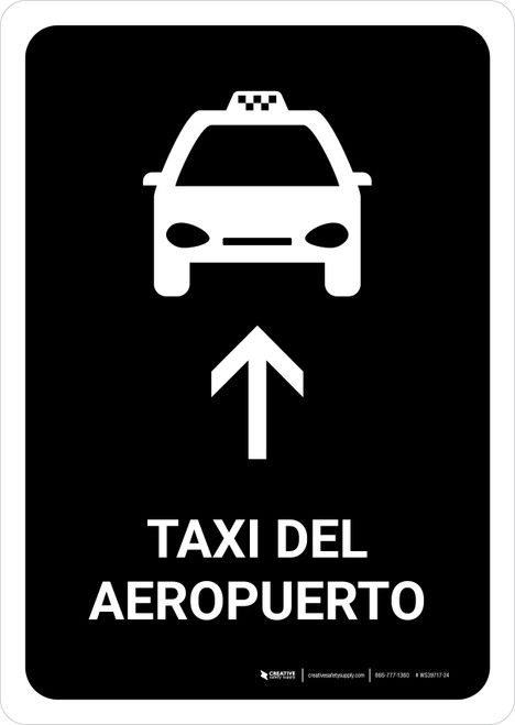 Airport Taxi With Up Arrow Black Spanish Portrait - Wall Sign