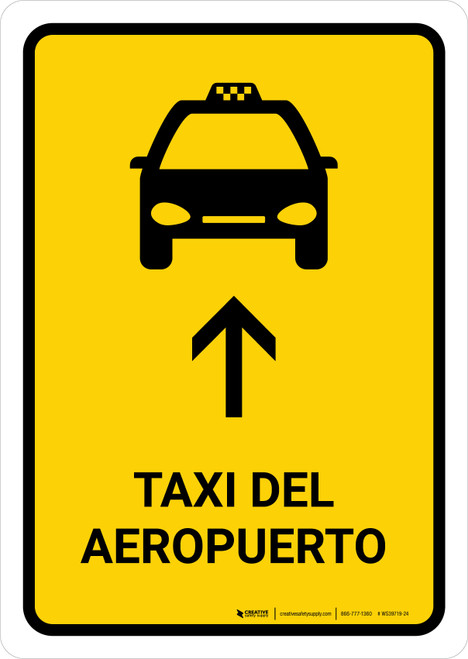 Airport Taxi With Up Arrow Yellow Spanish Portrait - Wall Sign