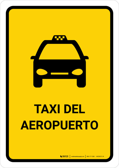 Airport Taxi Yellow Spanish Portrait - Wall Sign