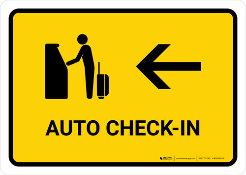 Auto Check In With Left Arrow Yellow Landscape - Wall Sign