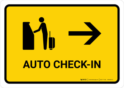 Auto Check In With Right Arrow Yellow Landscape - Wall Sign