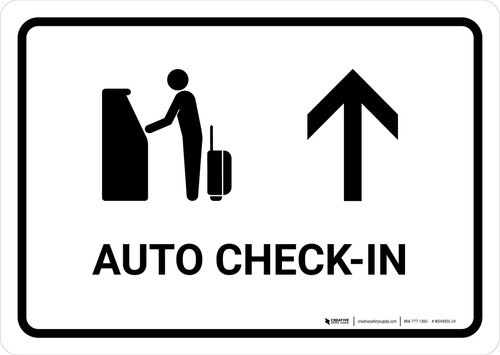 Auto Check In With Up Arrow White Landscape - Wall Sign