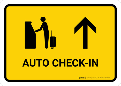 Auto Check In With Up Arrow Yellow Landscape - Wall Sign