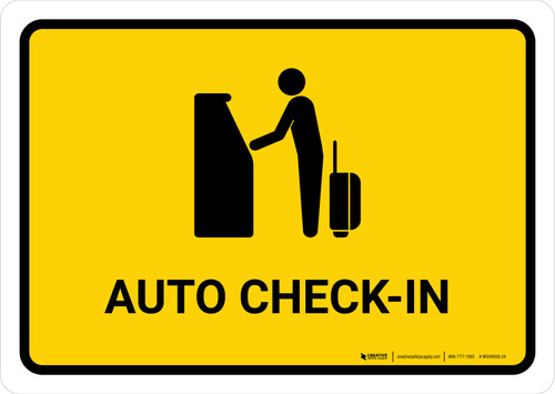 Auto Check In Yellow Landscape - Wall Sign