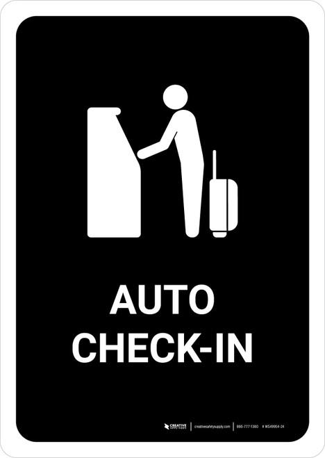 Auto Check In Black Portrait - Wall Sign