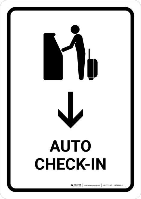 Auto Check In With Down Arrow White Portrait - Wall Sign