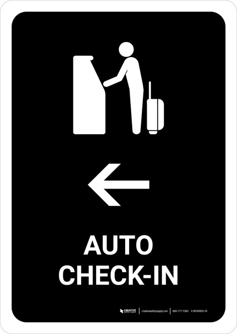 Auto Check In With Left Arrow Black Portrait - Wall Sign