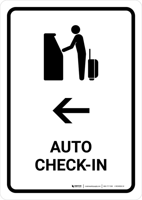 Auto Check In With Left Arrow White Portrait - Wall Sign