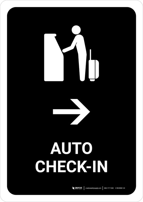 Auto Check In With Right Arrow Black Portrait - Wall Sign