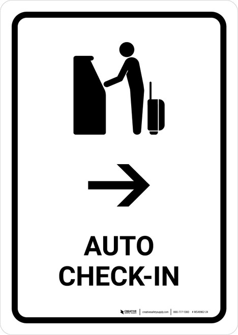 Auto Check In With Right Arrow White Portrait - Wall Sign