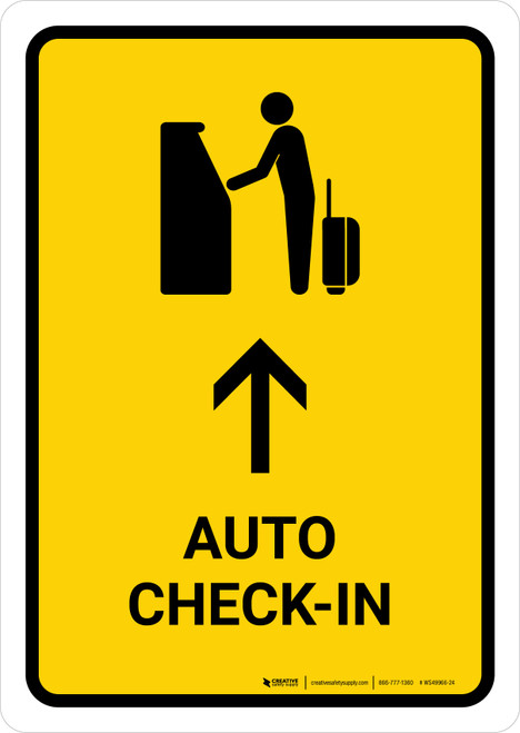 Auto Check In With Up Arrow Yellow Portrait - Wall Sign