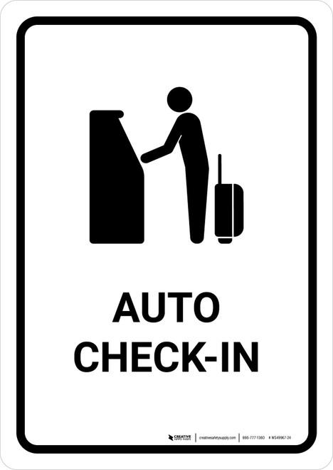 Auto Check In White Portrait - Wall Sign