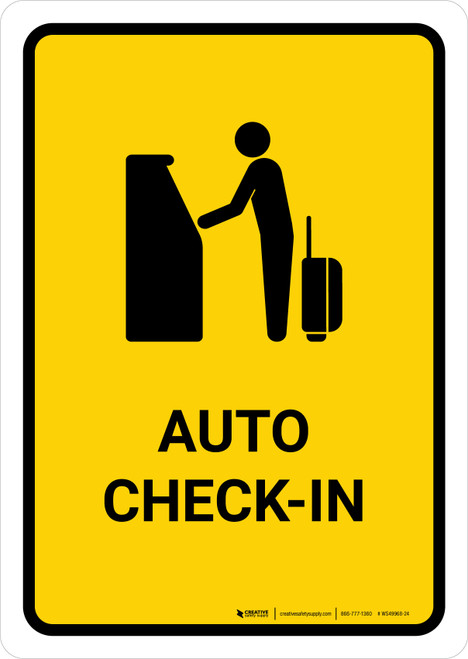 Auto Check In Yellow Portrait - Wall Sign