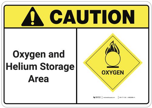 Caution: Oxygen Helium Storage Area ANSI - Wall Sign