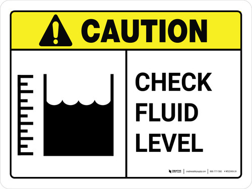 Caution: Check Fluid Level with Icon Landscape - Wall Sign