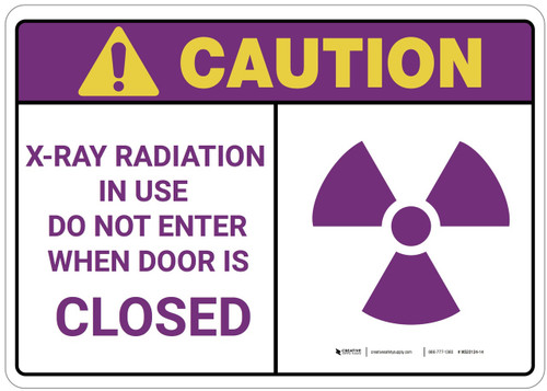 Caution: X Ray Radiation Caution Label - Wall Sign