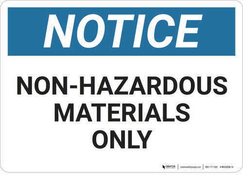 Notice: Chemical Non Hazardous Materials - Wall Sign