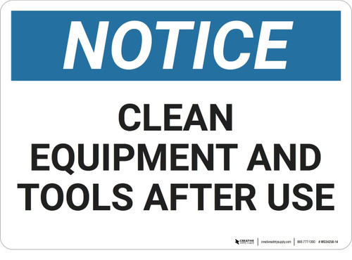 Notice: Clean Equipment Tools After Use - Wall Sign