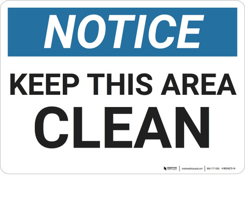 Notice: Housekeeping Keep This Clean - Wall Sign