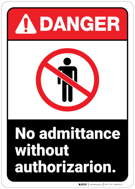 Danger: Admittance Without Authorization Keep Out ANSI - Wall Sign