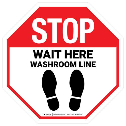 Wait Here - Washroom Line White Stop - Floor Sign