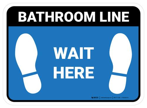 Wait Here: Bathroom Line Blue Rectangle - Floor Sign