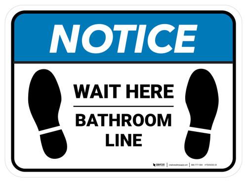 Notice: Wait Here - Bathroom Line Rectangle - Floor Sign