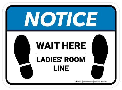 Notice: Wait Here - Ladies Room Line Rectangle - Floor Sign