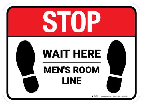Stop Wait Here - Men Room Line Rectangle - Floor Sign