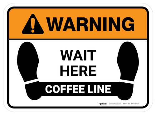 Warning: Wait Here - Coffee Line Rectangle - Floor Sign