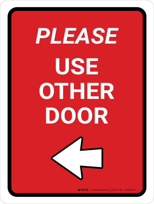 Please Use Other Door Left Arrow Red Portrait - Wall Sign