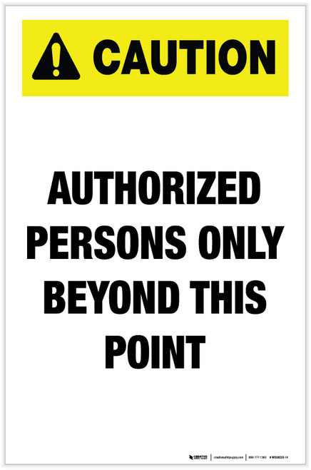 Caution: Authorized Persons Only Beyond This Point - Label