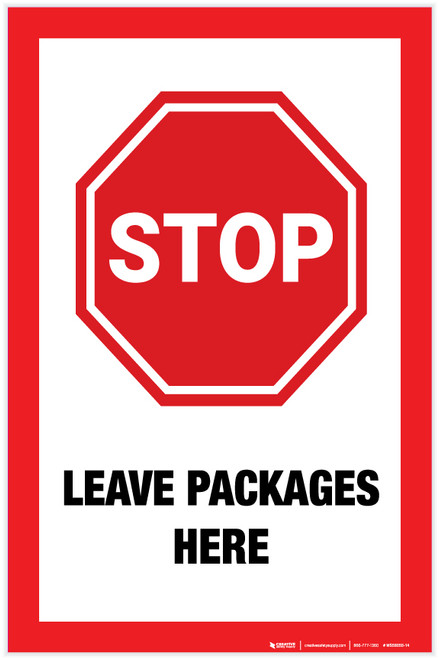 Stop: Leave Packages Here - Label