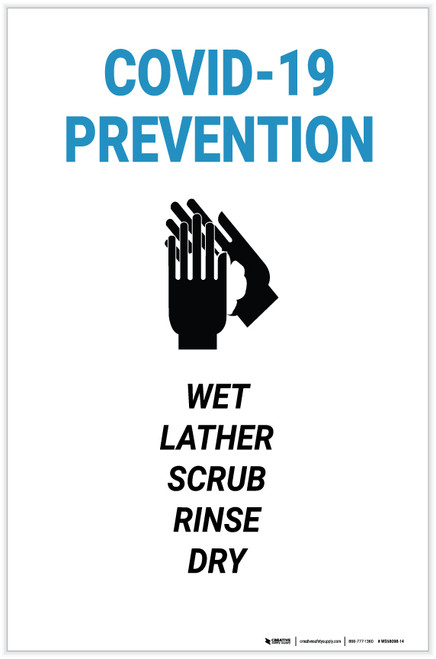 Covid 19 Prevention: Wet Lather Scrub Rinse Dry - Label