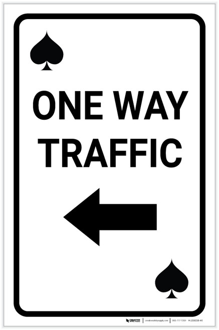Casino - One Way Traffic Spades Playing Card with Arrow Left Portrait - Label
