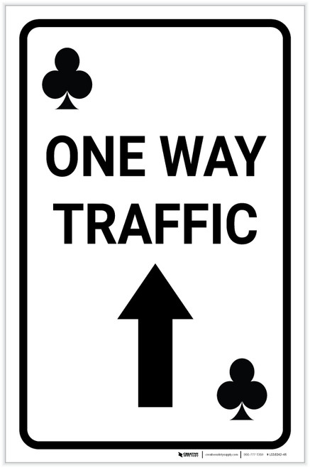 Casino - One Way Traffic Clubs Playing Card with Arrow Up Portrait - Label