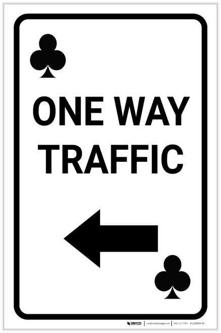 Casino - One Way Traffic Clubs Playing Card with Arrow Left Portrait - Label