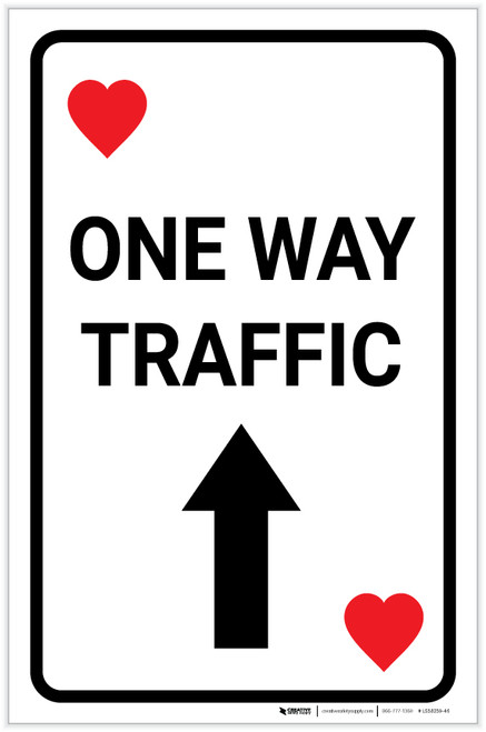 Casino - One Way Traffic Hearts Playing Card with Arrow Up Portrait - Label