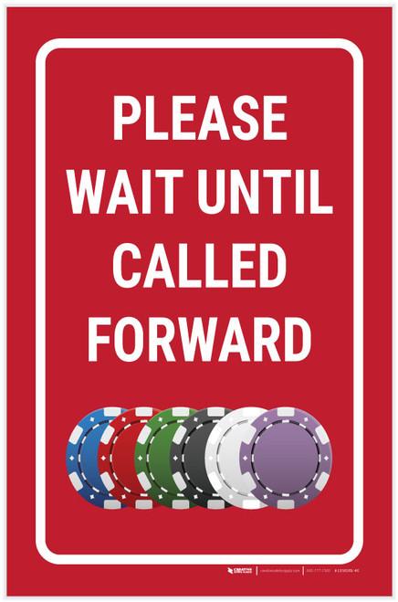 Casino Cage - Please Wait Until Called Forward Portrait with Emoji - Label