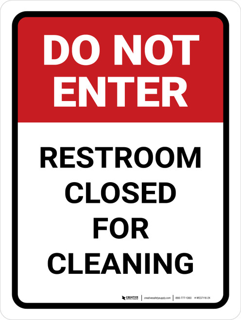 Do Not Enter: Restroom Closed For Cleaning Portrait - Wall Sign