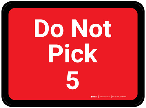 Do Not Pick 5 - Red Rectangle - Floor Sign