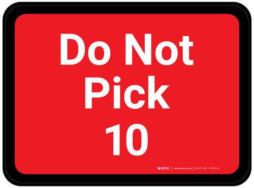 Do Not Pick 10 - Red Rectangle - Floor Sign