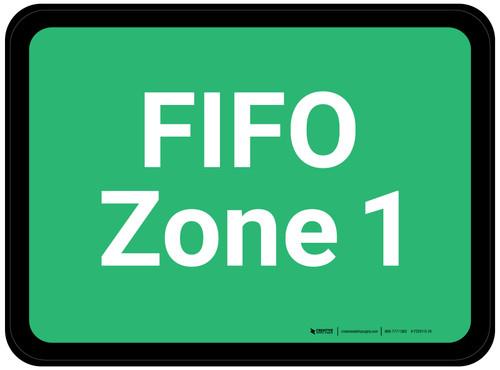 FIFO Zone 1 - Green Rectangle - Floor Sign