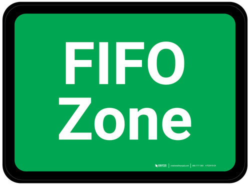 FIFO Zone - Green Rectangle - Floor Sign