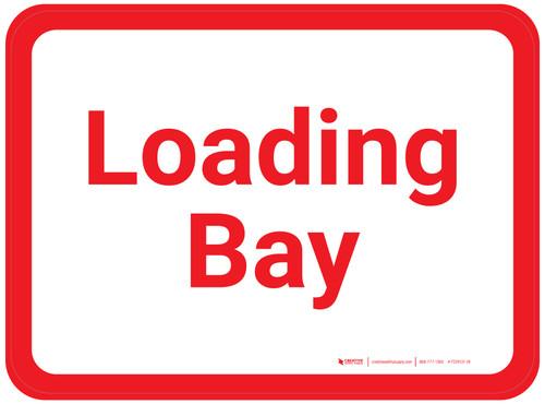Loading Bay - White/Red Rectangle - Floor Sign